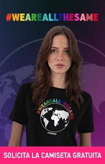 #WEAREALLTHESAME Solicita la camiseta gratuita
