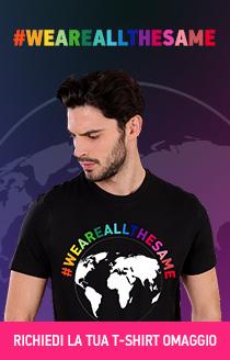 #WEAREALLTHESAME Ottieni la T-shirt omaggio